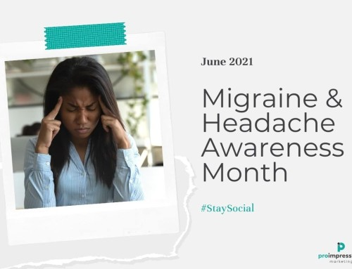 #StaySocial for National Migraine and Headache Awareness Month