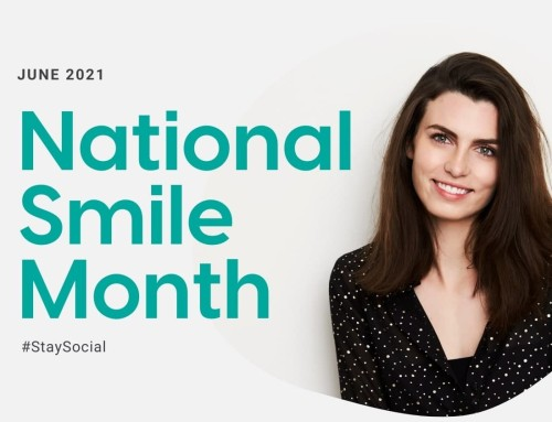 #StaySocial for National Smile Month